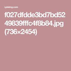 f027dfdde3bd7bd5249839fffc4f8b84.jpg (736×2454)