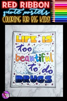Red Ribbon Quote Coloring Pages and Posters for Drug Awareness Week These Red Ribbon quote coloring pages are a wonderfully relaxing and motivating resource for your students to spend time reflecting on drug awareness. These posters can then be displayed History Projects, School Projects, Life Skills Lessons, Health Lessons, Drug Free Posters, Help Teaching, Teaching Resources, Art Classroom, Classroom Ideas
