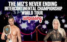 #Day155 of The Miz Never Ending Intercontinental Championship World Tour…