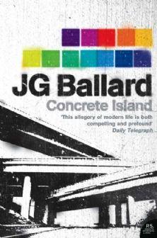 JG Ballard - Concrete Island