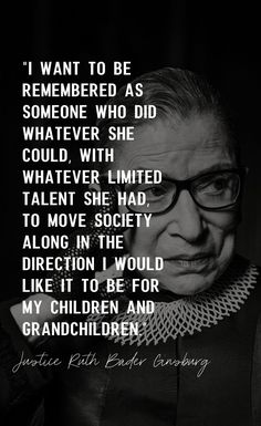 Words Quotes, Wise Words, Me Quotes, Sayings, Ruth Bader Ginsburg Quotes, Powerful Women, Famous Quotes, Women Empowerment, Inspire Me