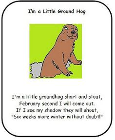 Ground Hog Poems! (Yes I am behind in the times!)