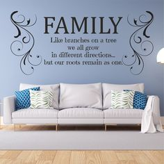 Family - Like Branches On A Tree We All Grow In Different Directions But Our Roots Remain As One Wall Sticker Family Wall, Branches, Wall Stickers, Roots, Living Room, Pictures, Wall Clings, Photos, Wall Decals