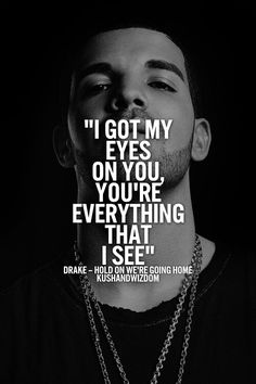 Best drake song lyric quotes drake quotes from songs enchant Song Lyric Quotes, Music Lyrics, Music Quotes, Words Quotes, Wise Words, Sayings, Swag Quotes, Crush Quotes, Poetry Quotes