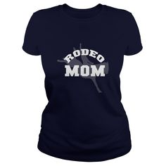 Rodeo Mom Great Gift For Any Rodeo Mother - Rodeo Mom Great Gift For Any Rodeo Mother (Cowboy, Cowgirls, Horses and Rodeo Tshirts)