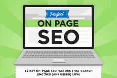12 Key On Page SEO Factors and Optimization Techniques
