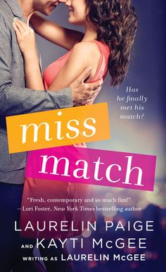 Miss Match | Laurelin Paige | Macmillan