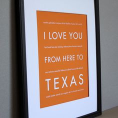 What a cool idea for my wall of maps...  wouldn't work when we actually live in TX though.