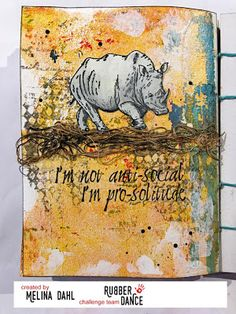 * Rubber Dance Blog *: Stamped mixed media art journal page with our Rhino stamps from the African Animals set.
