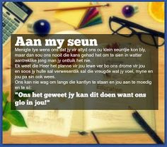 Afrikaanse Inspirerende Gedagtes & Wyshede: Aan my seun Birthday Prayer, Birthday Poems, Happy Birthday Quotes, Happy Birthday Wishes, My Children Quotes, Son Quotes, Love Quotes For Him, Sympathy Quotes, Afrikaanse Quotes