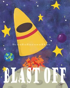 Blast off into Space fine art print of original painting from kiddoodleart  for children, kid's room and nursery Free US Shipping