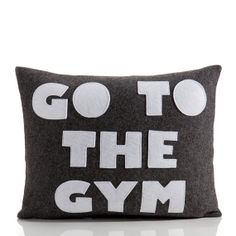 "GO TO the GYM - recycled felt applique pillow 14""x18""  - more colors available"