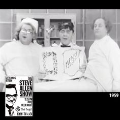 """The Three Stooges made their first of three appearances on The Steve Allen Show today in 1959. They did 'The Doctor' sketch, with Moe as Larry's inept surgeon, and Curly Joe as an equally inept nurse in drag. This the first time for Joe DeRita as the 'Third Stooge' in a Stooges' TV appearance. Steve Allen supposedly coined the term """"hippie."""""""