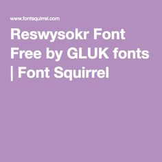 Reswysokr Font Free by GLUK fonts | Font Squirrel