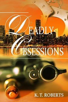 Deadly Obsessions (Kensington-Gerard Detective series Boo... https://www.amazon.com/dp/B00KO42MU8/ref=cm_sw_r_pi_dp_x_ZDBpybSWHV06Q
