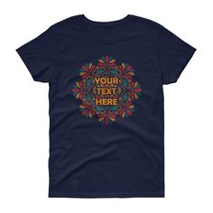 Women's Personalised mandala short sleeve t-shirt. Your text here, ladies mandala shirt. A heavy cotton, classic fit ladies scoop neck t-shirt. Hippie Style, Boho Style, Custom T, Unique Outfits, Neck T Shirt, Boho Fashion, Mandala Design, Short Sleeves, Mens Tops