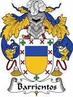 Barrientos Coat of Arms / Barrientos Family Crest  This Spanish, Portugese and Italian surname of BARRIENTOS was a topographic name for some...