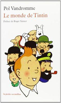 Le Monde de Tintin de Pol Vandromme https://www.amazon.fr/dp/2710306123/ref=cm_sw_r_pi_dp_x_PJLPxb1N8WS8X