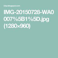 IMG-20150728-WA0007%5B1%5D.jpg (1280×960)