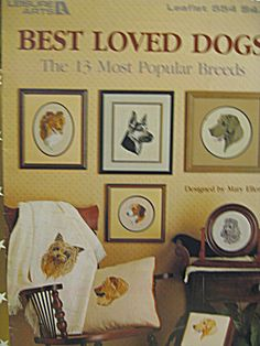Leisure Arts Cross Stitch Best Loved Dogs #554,The 13 most popular breeds.