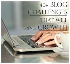 40+ blog challenges that will bring growth