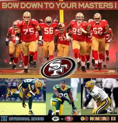 #49ers - Bow down to your masters Green Bay! On to the #NFCChampionship game #QuestforSix