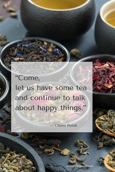 Drink tea and be happy :)