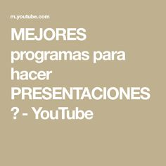 MEJORES programas para hacer PRESENTACIONES 🔥 - YouTube Math Equations, Youtube, Get Well Soon, Youtubers, Youtube Movies
