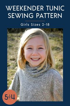 Girls' Weekender Tunic - 5 out of 4 Patterns Tunic Sewing Patterns, Tunic Pattern, Sewing Patterns For Kids, Sewing For Kids, Clothing Patterns, Teenage Girl Outfits, Kids Outfits Girls, Fall Sewing, Diy Clothing