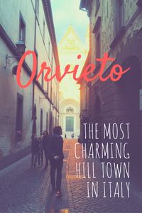The most charming hill town in Italy - Orvieto   Oregon Girl Around the World