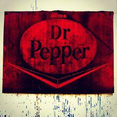 Drink Dr. Pepper