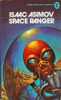 Space Ranger by Isaac Asimov (NEL:1973) aka David Starr, Space Ranger, first in the Lucky Starr series