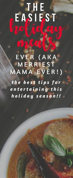 I stumbled upon these holiday meal and entertaining tips, and I am so happy I did! I was struggling to handle everything, and these really help!