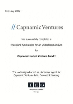 IEG ACTED AS PLACEMENT AGENT FOR CAPNAMIC VENTURES' FIRST CLOSING