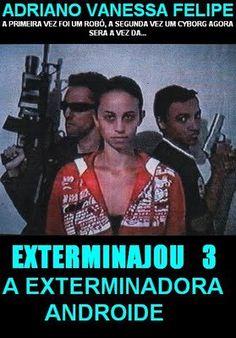 EXTERMINAJOU 3 - Com Adriano Santos Caldeira,Vanessa Rodrigues e Felipe Filme escrito, produzido e dirigido por Adriano Jou