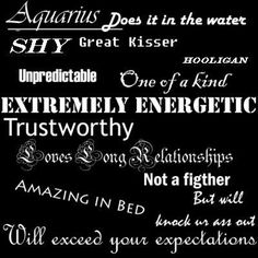 Aquarius - I don't put any weight in this stuff but this is pretty much me :-P