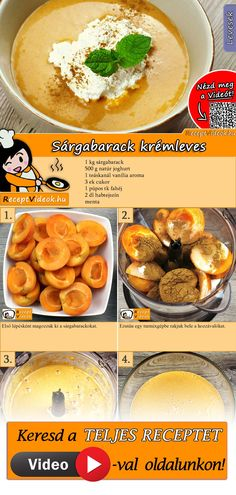 Sárgabarack krémleves Vegetarian Recipes, Cooking Recipes, Healthy Recipes, Dessert Drinks, Dessert Recipes, Sweet Cookies, Hungarian Recipes, Breakfast For Dinner, Food Lists