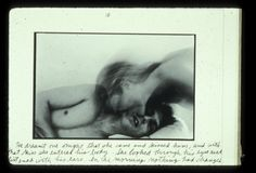 He dreamt one night that she came and kissed him, and with that kiss she entered his body. She looked through his eyes and listened with his ears. In the morning nothing had changed.  Duane Michals, from the series Person to person, 1974