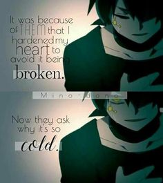 Find images and videos about quote, anime and music on We Heart It - the app to get lost in what you love. Sad Anime Quotes, Manga Quotes, True Quotes, Best Quotes, Manga Comics, Dark Quotes, Cold Quotes, Depression Quotes, How I Feel