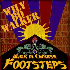 Artwork for my next single, due for release in July, is a track called 'Walk In Chinese Footsteps'.   This one is dedicated to Benjy King who played Hammond on a number of tracks, including this one, that will be included on my forthcoming solo album 'Moon Over Indigo'. A truly wonderful and inspired musician.  Sadly, Benjy died in a tragic accident in September 2012.  Artwork by Héctor Bustamante and Wily Bo Walker. All Rights Reserved.