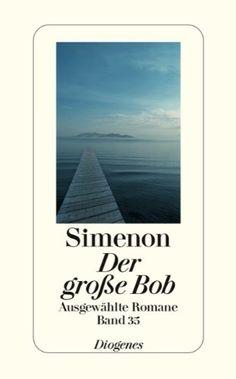 Der große Bob: Ausgewählte Romane (detebe) von Georges Si... https://www.amazon.de/dp/3257241356/ref=cm_sw_r_pi_dp_x_SBL8xbRBCJM6A