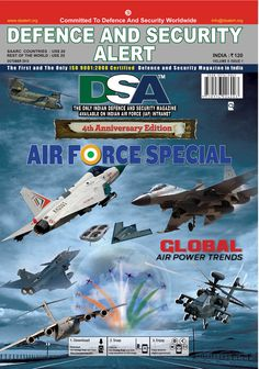 Welcome to Defence and Security Alert News Magazine. India's first & foremost dedicated Defence News Magazine. We throughly cover all three services of the Indian Armed Forces and bring to you the latest News on Defence.