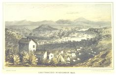 A drawing of 1849 San Francisco, United States by Bayard Taylor published in El Dorado San Francisco California, San Francisco Bay, San Francisco Earthquake, Book Background, Image Archive, Old Maps, Historical Images, British Library, Bay Area