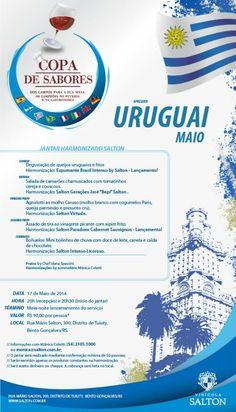 Data: 17/05/2014 Tema: Uruguai Chef: Idana Spassini Sommelière: Mônica Coletti
