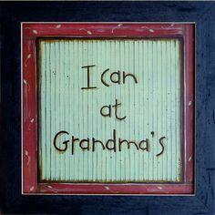 I Can At Grandmas | Rustic Sign 12x12 Barnwood Framed
