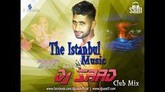 Dj Saad Remix | The Istanbul Music ( Gölge ) 2017 ( Club Remix )