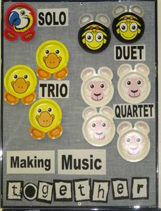 Teach the kids some new vocabulary: Solo, duet, trio and quartet. Put this up on one bulletin board and on the one next to it, have pictures of the kids making music solo, as a duet, in a trio, and in a quartet.