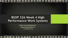 BSOP 326 Week 4 High Performance Work Systems