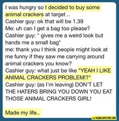 You eat those animal crackers girl! Hahaha - Cashier Humor - Cashier Humor meme - - You eat those animal crackers girl! Hahaha The post You eat those animal crackers girl! Hahaha appeared first on Gag Dad. Funny Posts, Funny Shit, Funny Memes, Funny Stuff, Funny Things, My Tumblr, Tumblr Funny, Funny Cute, The Funny