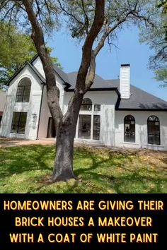 Homeowners Are Giving Their Brick Houses A Makeover With A Coat Of White Paint